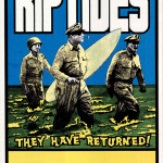 They have returned Riptides Posters